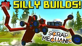 SILLY CREATIONS! [Workshop Hunters 2] - Scrap Mechanic Multiplayer Ep27
