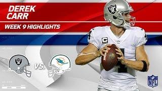 Derek Carr's 300-Yd Game vs. Miami! | Raiders vs. Dolphins | Wk 9 Player Highlights