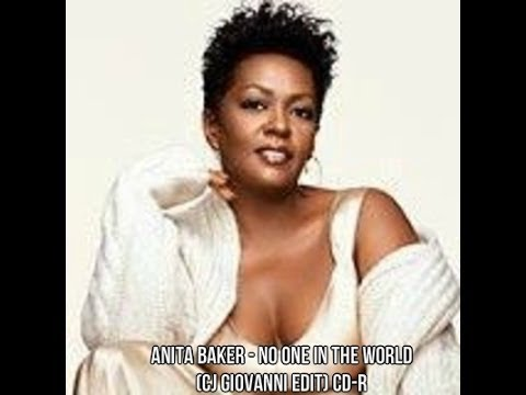 Baixar Anita Baker - No One In The World (CJ Giovanni Edit) CD-R