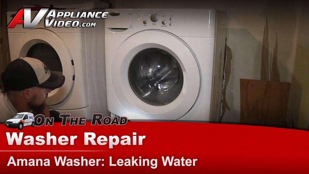 Washer Repair Amp Diagnostic Leaking Water Amana