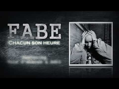 Fabe - Chacun son heure