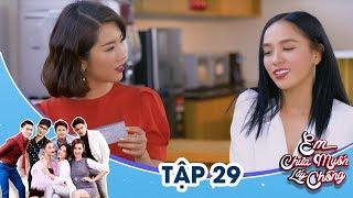 Em Chưa Muốn Lấy Chồng - Tập 29   Ngọc Lan, Thúy Ngân, Yaya Trương Nhi  18h45 thứ 6 trên VTV