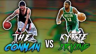 NBA KYRIE IRVING VS STREETBALL LEGEND CONMAN