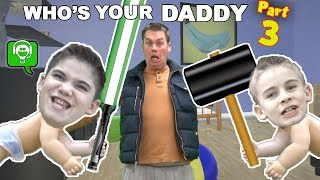 Who's Your Daddy 3 Daddy's Nightmare by HobbyFamilyGaming