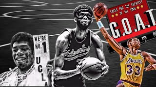 Cases For The Greatest of All Time: Kareem Abdul Jabbar