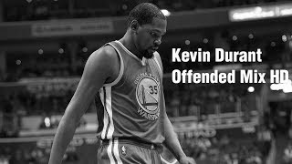 Kevin Durant - Offended Warriors Mix HD