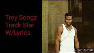 Trey Songz - Track Star (Lyrics On Screen)