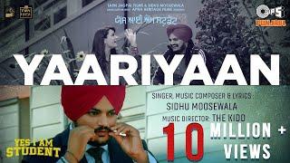 Yaariyaan – Sidhu Moose Wala (Yes I Am Student) Video HD
