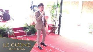 Cả đám cưới đã ngừng ăn khi anh ấy xuất hiện | Lê Cường hát đám cưới của đại gia Long An 1000 khách