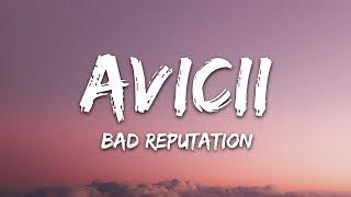 Avicii - Bad Reputation (Lyrics) ft. Joe Janiak