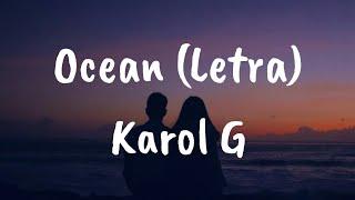 Karol G - Ocean (Letra)