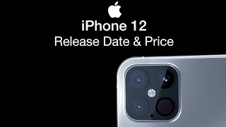 iPhone 12 Release Date and Price – iPhone 12 Launch Date Leak!