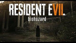 Stream - 25.01.2017. часть№1 - Resident Evil 7: Biohazard