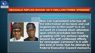 $16bn Power Spending: Obasanjo Replies Buhari |Politics Today|