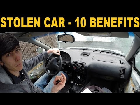 Top 10 Benefits of Having Your Car Stolen