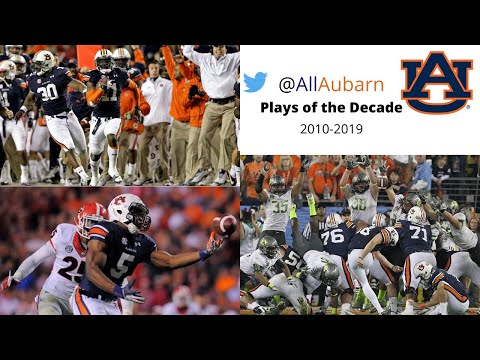 Auburn Football Plays of the Decade (2010-2019)