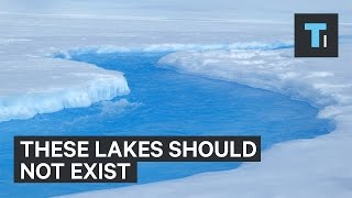 55 lakes in Eastern Antarctica that shouldn't exist