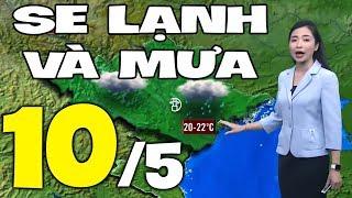 Dự báo thời tiết hôm nay và ngày mai 10/5 | Dự báo thời tiết đêm nay mới nhất