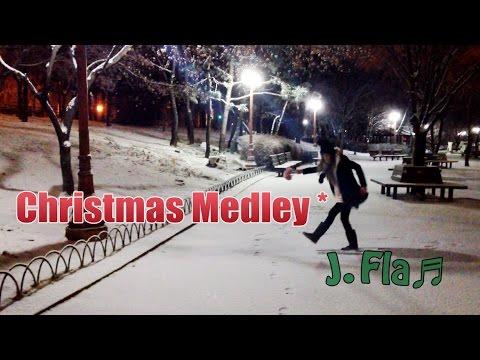 J.Fla - Christmas Medley