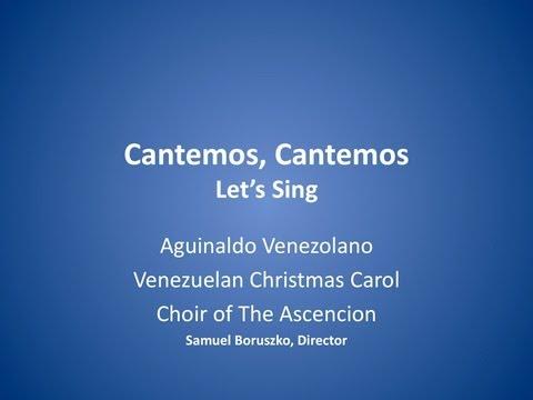 Cantemos, Cantemos - Aguinaldo venezolano - Samuel Boruszko, Director