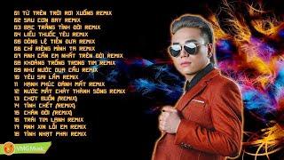 18 CA KHÚC LÀM NÊN SỰ NGHIỆP CHÂU VIỆT CƯỜNG | Châu Việt Cường Nhạc Remix Bay Nhẩy Banh Xác 2019