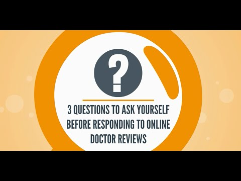 3 Questions to Ask Yourself Before Responding to Online Doctor Reviews