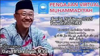 Pengajian Muhammadiyah Solo Pebruari 2021 Bersama Drs. Teguh Abu Ahmad ,M.Pd