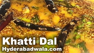 Khatti Dal Recipe Video – Toor Dal with Tadka – Simple, Easy and Quick Hyderabadi Cooking
