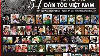 Hình ảnh 54 dân tộc trên đất nước Việt Nam (Phim tài liệu)