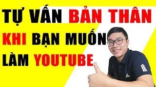 7 Câu Hỏi Tự Vấn Bản Thân Khi Muốn Kiếm Tiền Youtube | Duy MKT