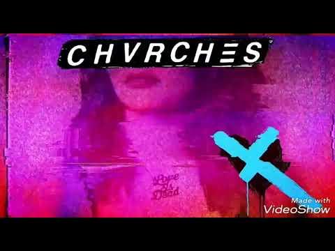 CHVRCHES - Forever