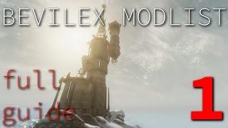 Bevilex Modlist Full Video Guide - part 1