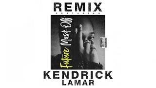 Future - Mask Off (Remix) Feat. Kendrick Lamar
