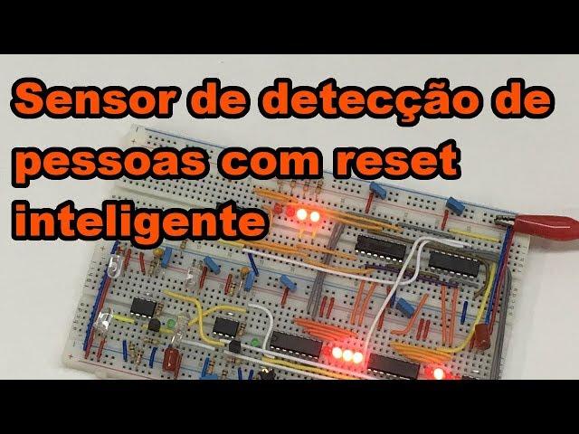 SENSOR COM RESET INTELIGENTE | Conheça Eletrônica! #128