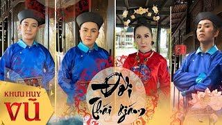 Liên khúc Hồ Quảng ĐỜI THÁI GIÁM || Khưu Huy Vũ ft. Đoàn Minh - Lộ Lộ - Diệp Thanh Thanh