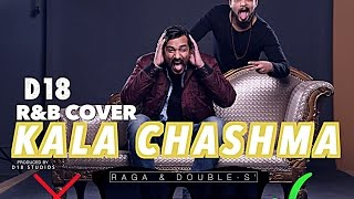 Kala Chashma Cover By D18 – Raga Ft Double S