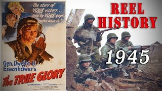 """""""The True Glory"""" 1945 Allied Victory over Germany - REEL History"""