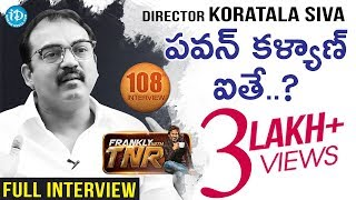 Director Koratala Siva Frankly with TNR..