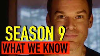 Dexter Season 9 - Everything We Know