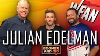 Julian Edelman talks about career adversity & Brady's weakness - Boomer & Gio