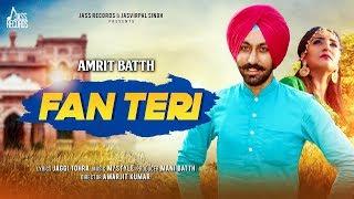 Fan Teri – Amrit Batth