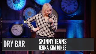 Skinny jeans aren't your friends.  Jenna Kim Jones