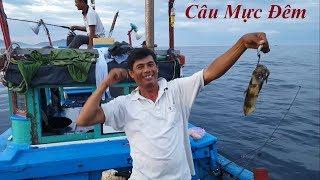 Trải nghiệm câu mực đêm cùng với ngư dân Nha Trang   Squid Fishing