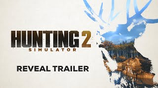 Hunting Simulator 2 | Reveal Trailer