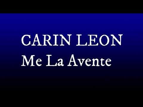 Me La Avente - Carin Leon (Letra) (Lyrics)