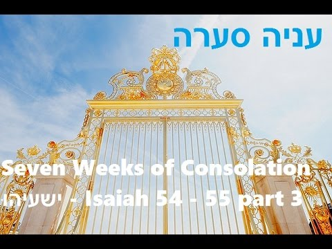 Seven Weeks of Consolation - Week 3 - part 3