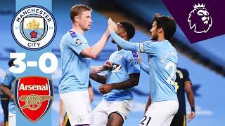 HIGHLIGHTS! MAN CITY 3-0 ARSENAL   Sterling, De Bruyne, Foden
