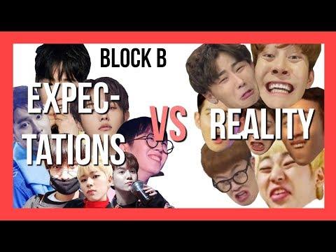 [BLOCK B] Expectations VS Reality