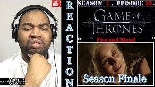"""Game of Thrones 1x10 """"Fire and Blood"""" (Season Finale) REACTION"""