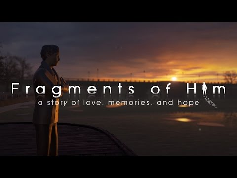 Fragments of Him - Official Release Trailer
